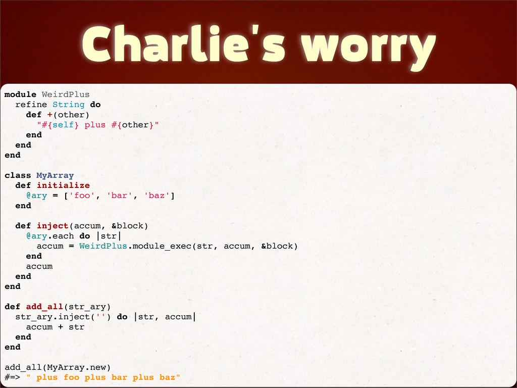 Charlie's worry module WeirdPlus refine String ...