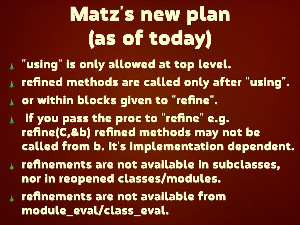 """Matz's new plan (as of today)  """"using"""" is only ..."""