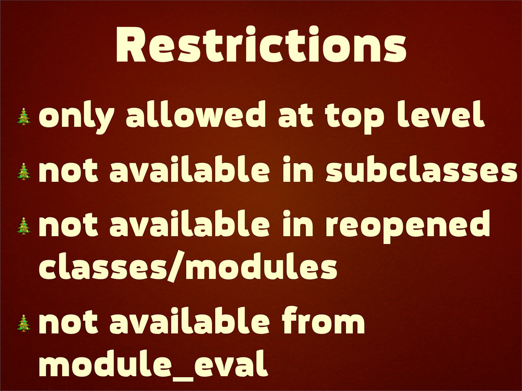 Restrictions  only allowed at top level  not av...