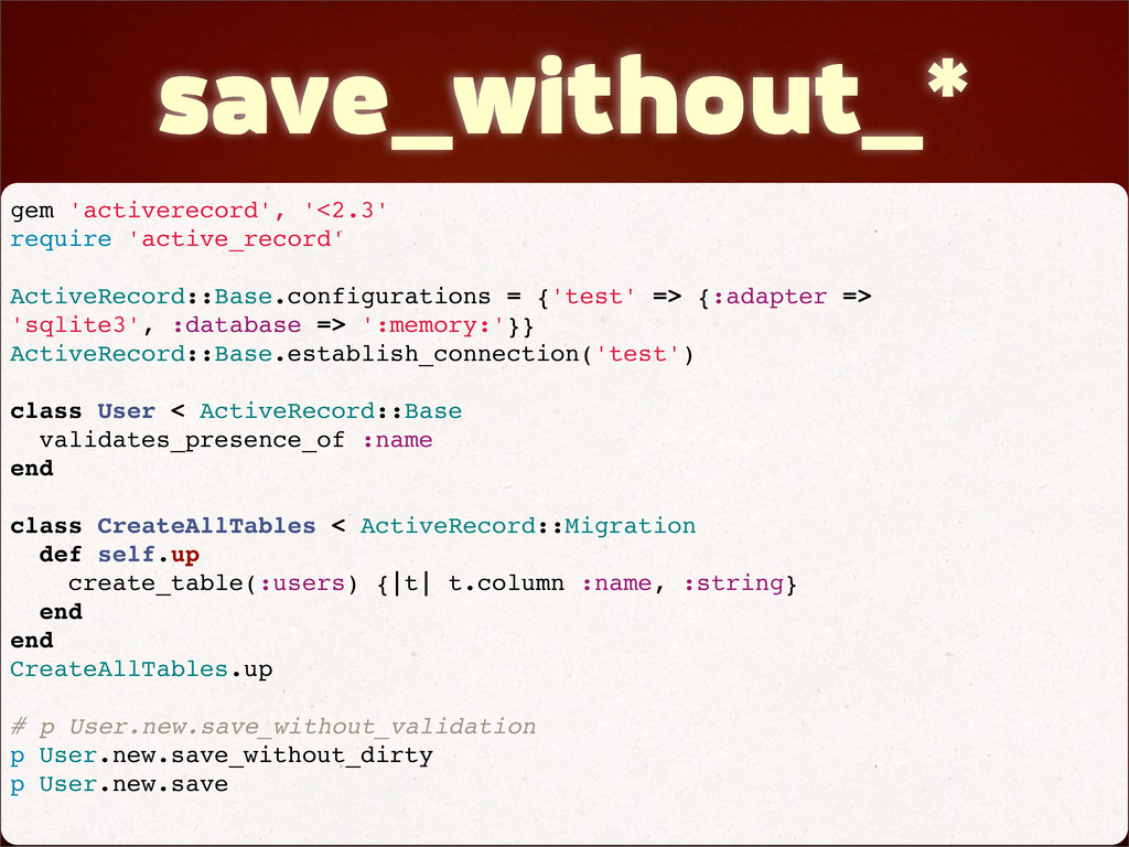 save_without_* gem 'activerecord', '<2.3' requi...