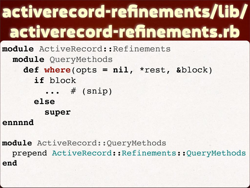 activerecord-refinements/lib/ activerecord-refine...