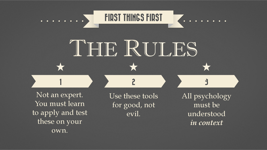 THE RULES FIRST THINGS FIRST 1 2 3 Not an exper...