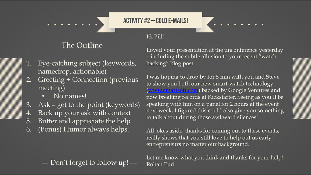 Activity #2 – Cold E-mails! Hi Bill! Loved your...