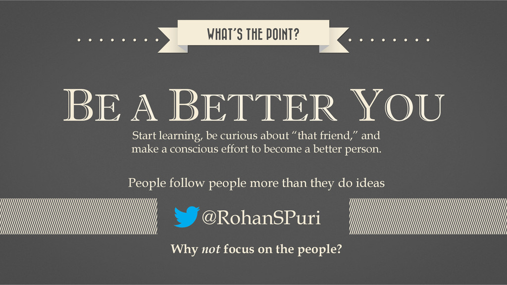 WHAT'S THE POINT? BE A BETTER YOU Start learnin...