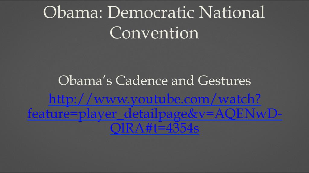 Obama: Democratic National Convention Obama's C...