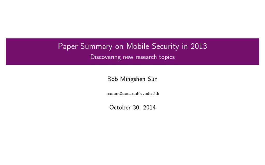 Paper Summary on Mobile Security in 2013 Discov...