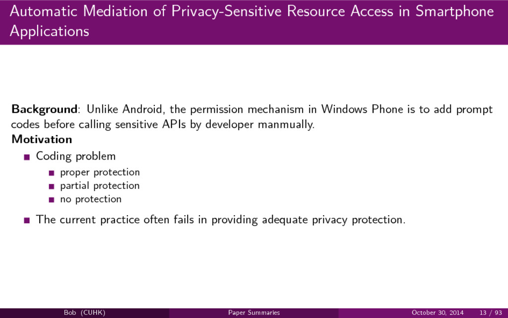 Automatic Mediation of Privacy-Sensitive Resour...