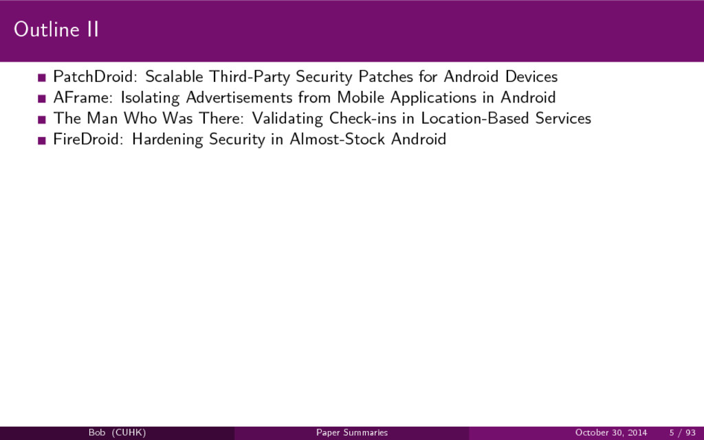 Outline II PatchDroid: Scalable Third-Party Sec...