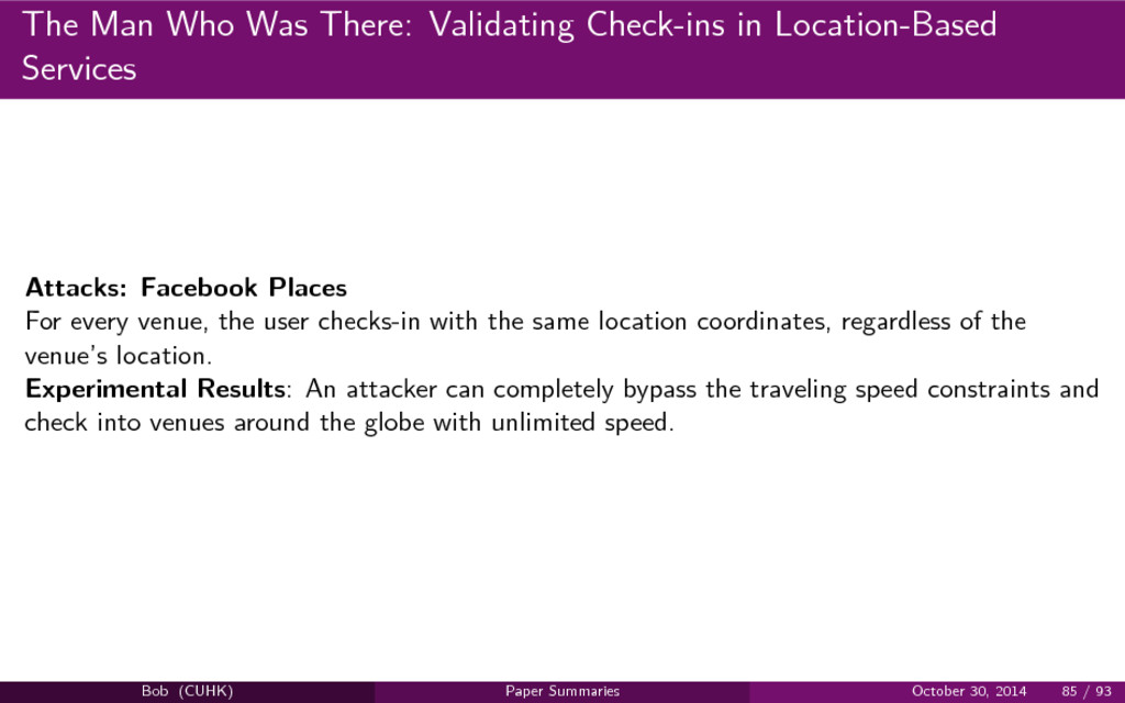 The Man Who Was There: Validating Check-ins in ...