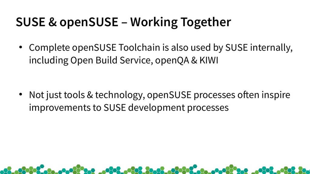 SUSE & openSUSE – Working Together ● Complete o...