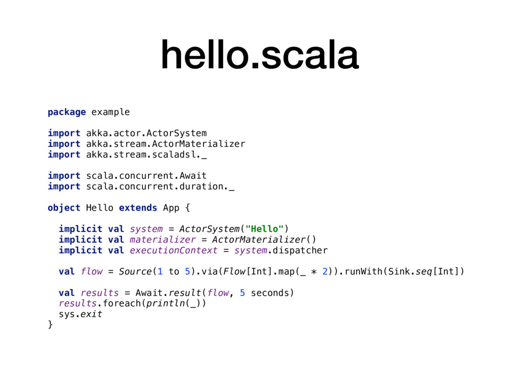 hello.scala package example import akka.actor.A...