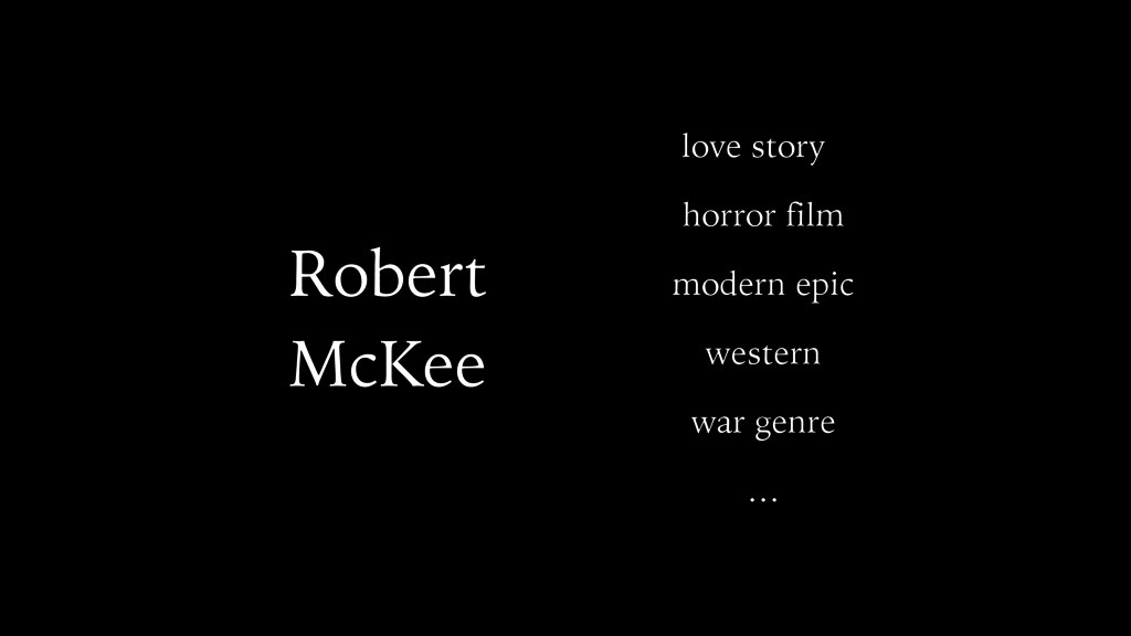 Robert McKee love story horror film modern epic...