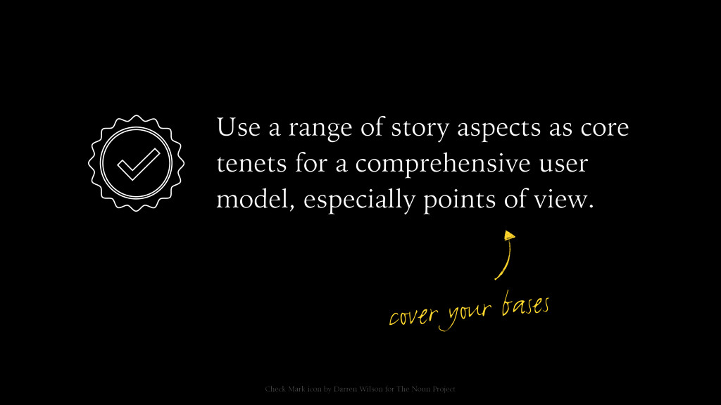 Use a range of story aspects as core tenets for...