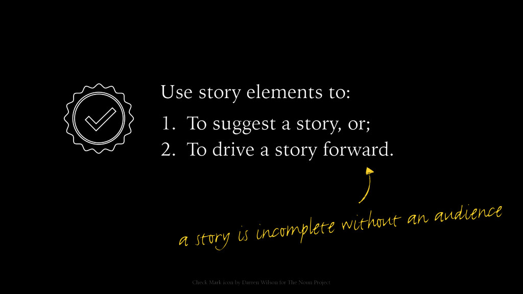 Use story elements to: a story is incomplete wi...