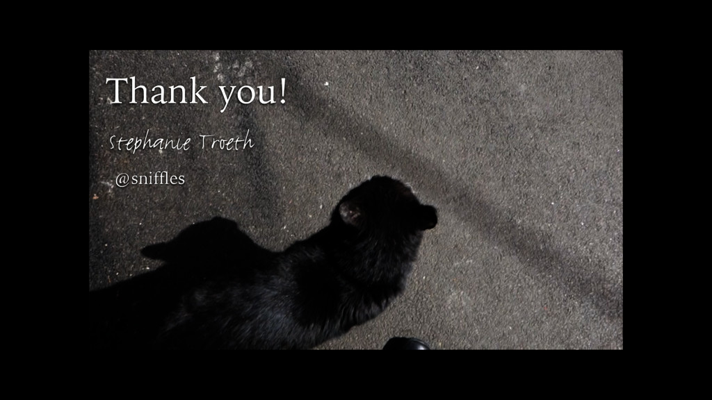 Thank you! Stephanie Troeth @sniffles