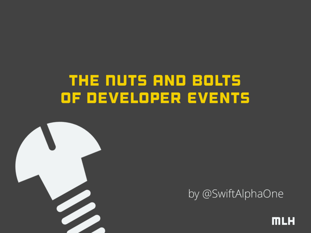 MLH of Developer Events by @SwiftAlphaOne The N...