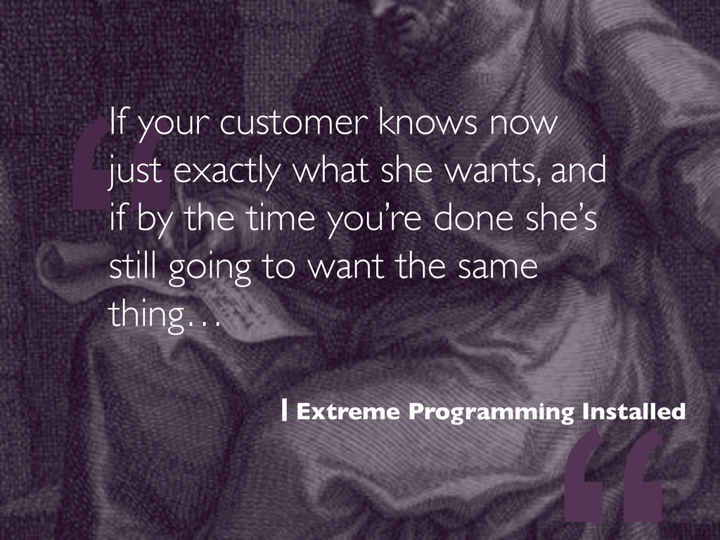 """"""" If your customer knows now just exactly what ..."""