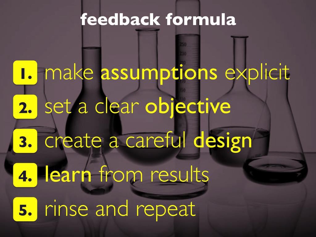 feedback formula  make assumptions explicit ...