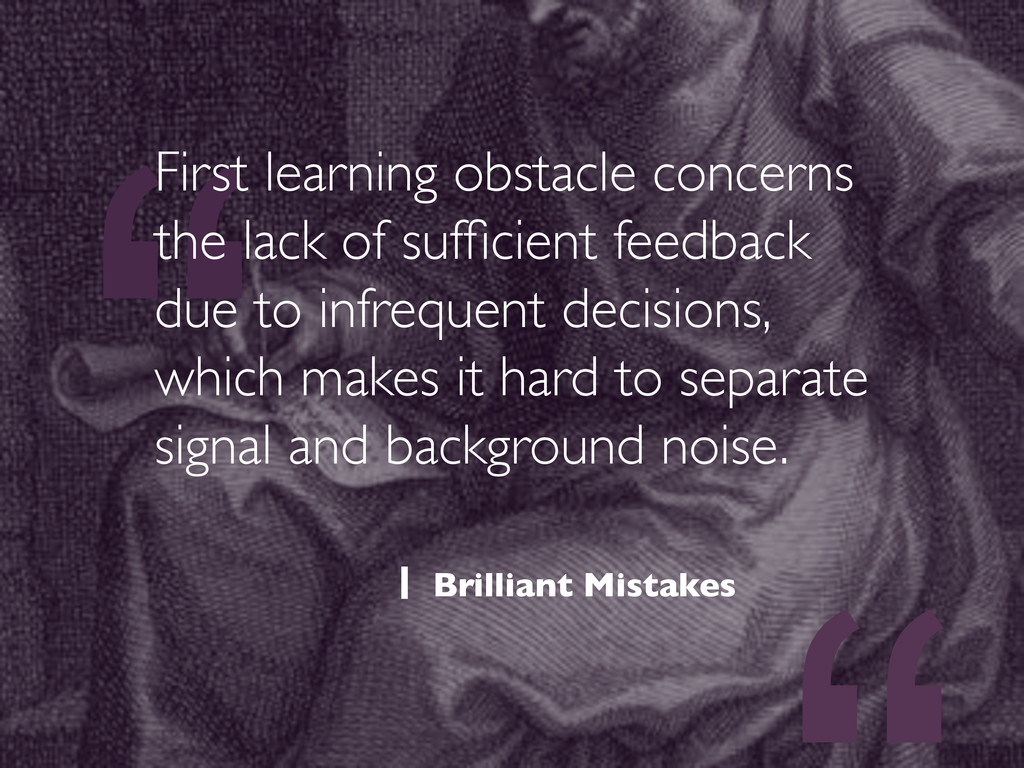 """"""" First learning obstacle concerns the lack of ..."""