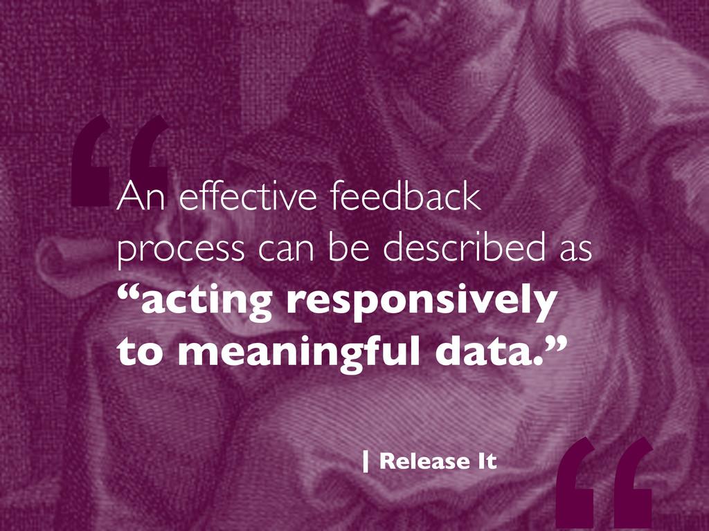 """An effective feedback process can be described..."