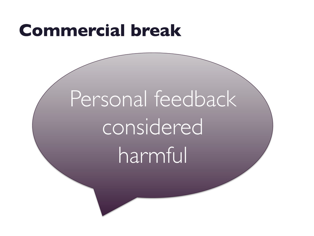 Personal feedback considered harmful  Commerc...
