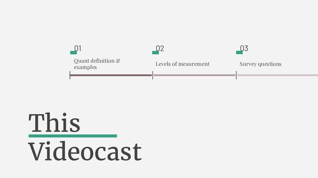 Survey questions 03 Levels of meaurement 02 Qua...