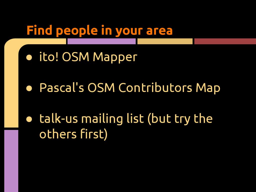 ● ito! OSM Mapper ● Pascal's OSM Contributors M...