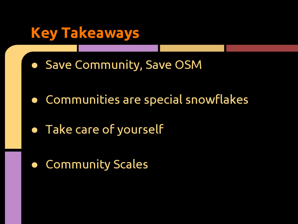 ● Save Community, Save OSM ● Communities are sp...