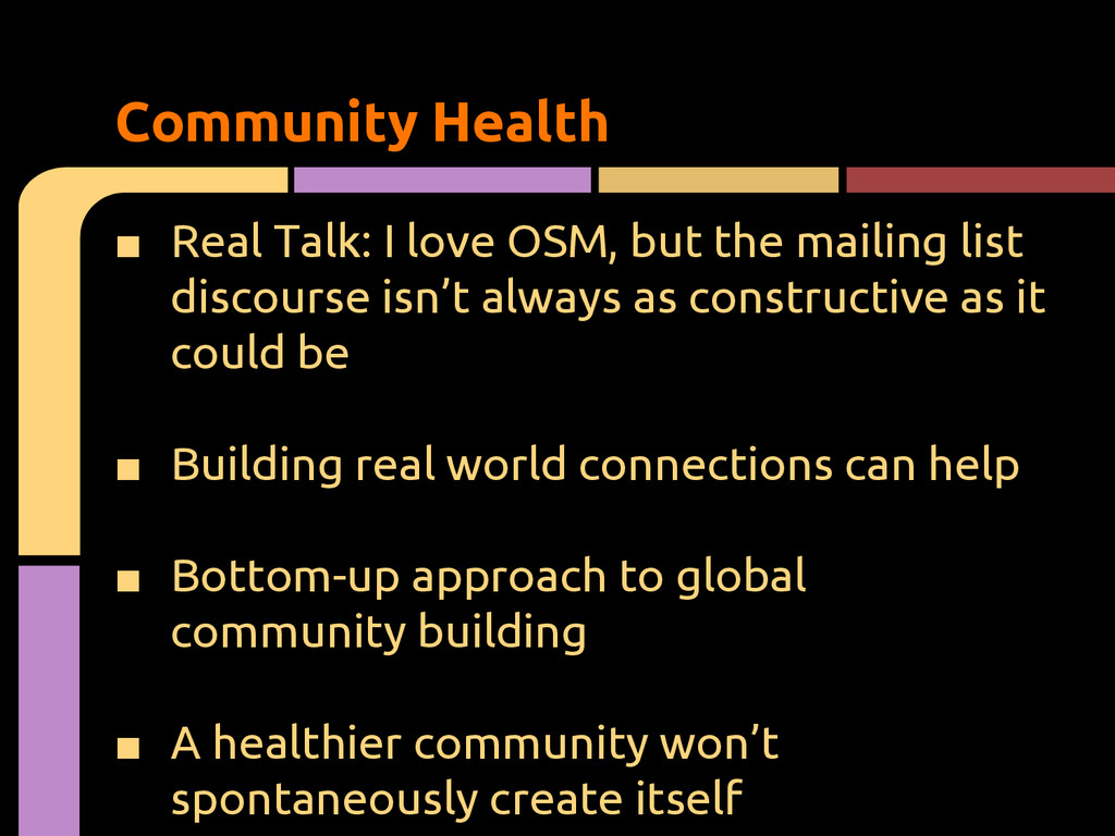 ■ Real Talk: I love OSM, but the mailing list d...
