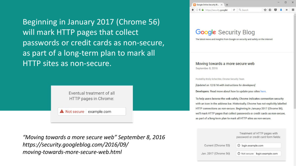 Beginning in January 2017 (Chrome 56) will mark...