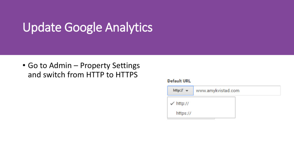 Update Google Analytics • Go to Admin – Propert...