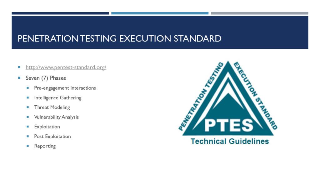 PENETRATION TESTING EXECUTION STANDARD  http:/...