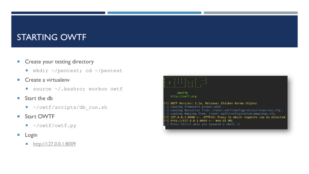 STARTING OWTF  Create your testing directory ...