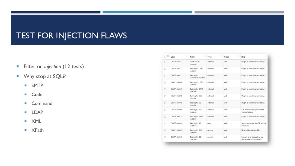 TEST FOR INJECTION FLAWS  Filter on injection ...