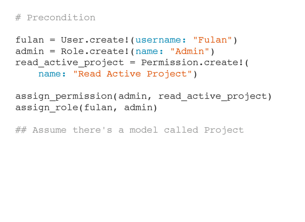 "# Precondition fulan = User.create!(username: ""..."