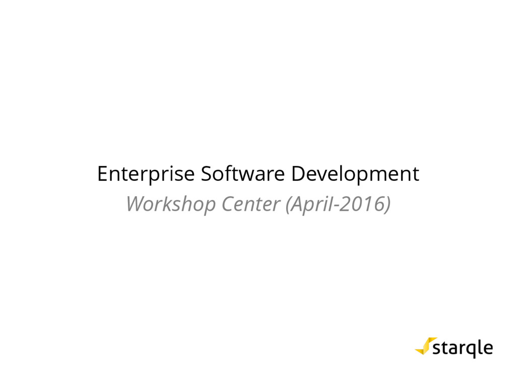 Enterprise Software Development Workshop Center...
