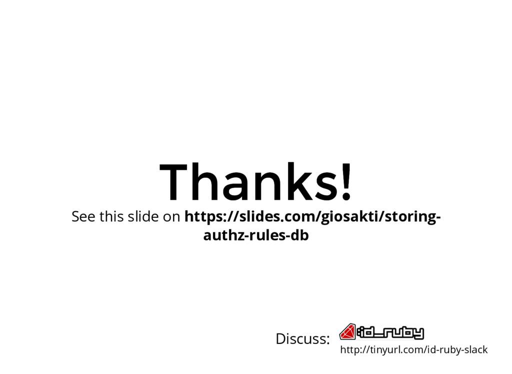Thanks! Thanks! http://tinyurl.com/id-ruby-slac...