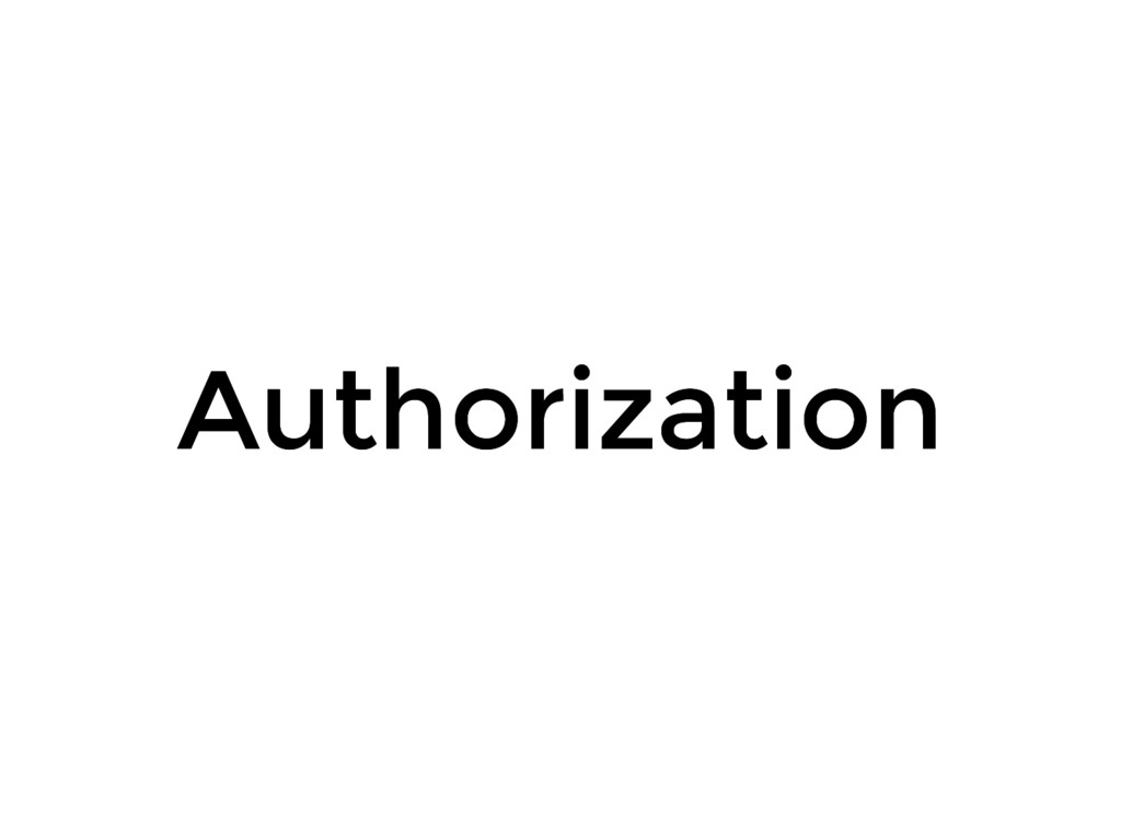 Authorization Authorization