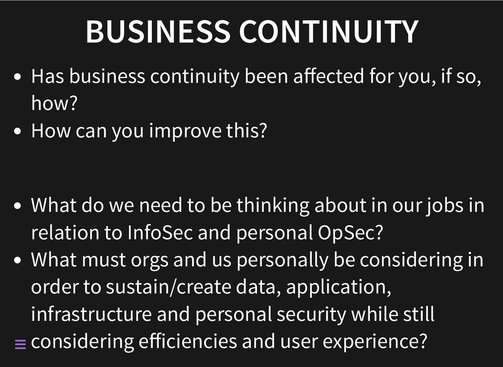 BUSINESS CONTINUITY Has business continuity bee...