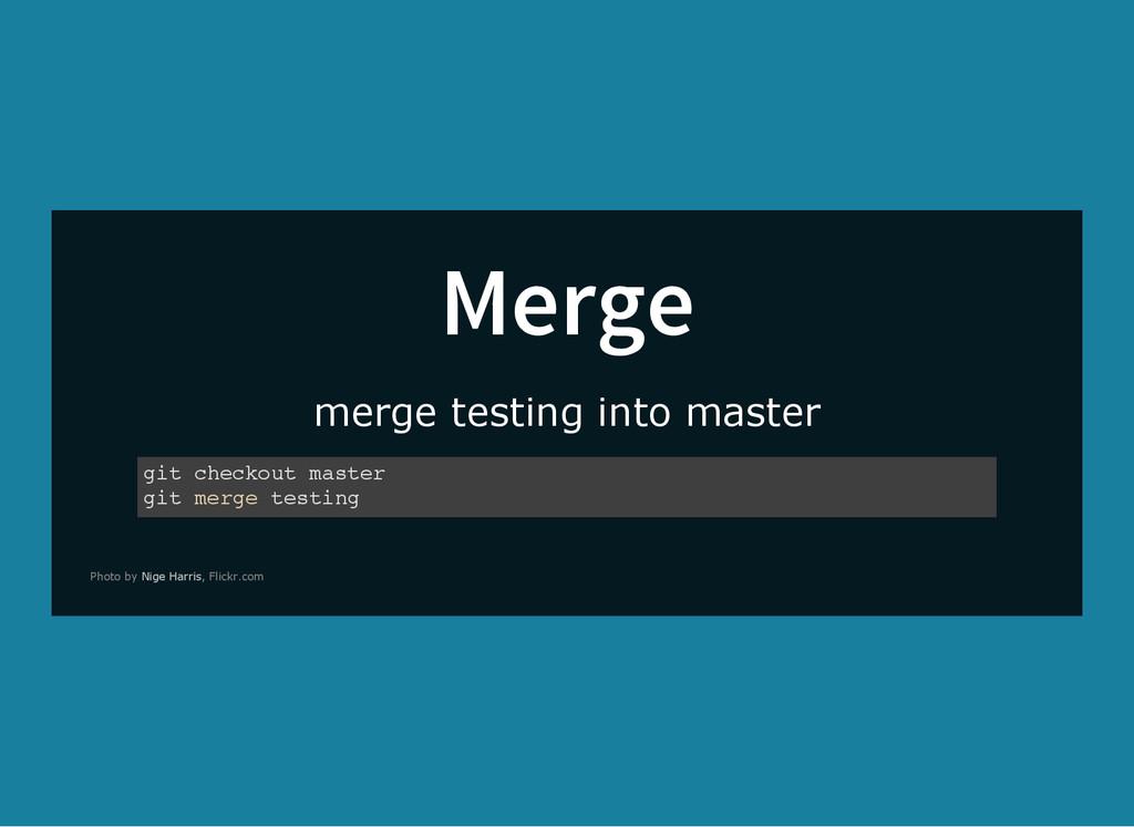 Merge merge testing into master g i t c h e c k...