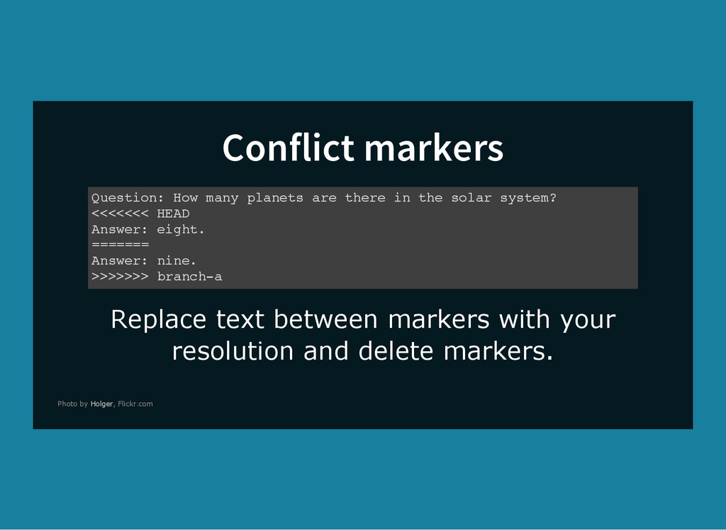 Conflict markers Replace text between markers w...