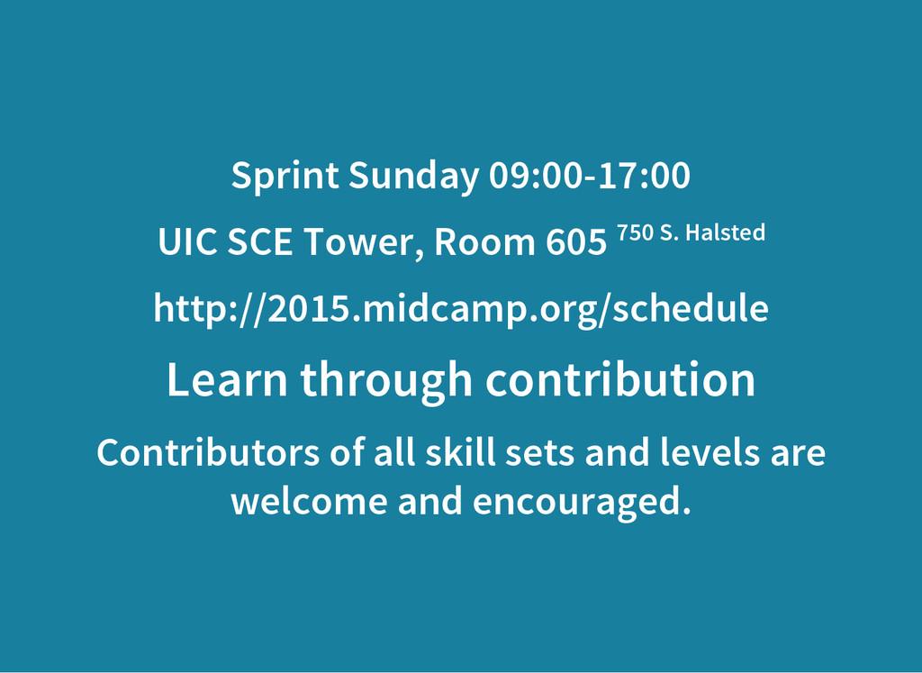 Sprint Sunday 09:00-17:00 UIC SCE Tower, Room 6...