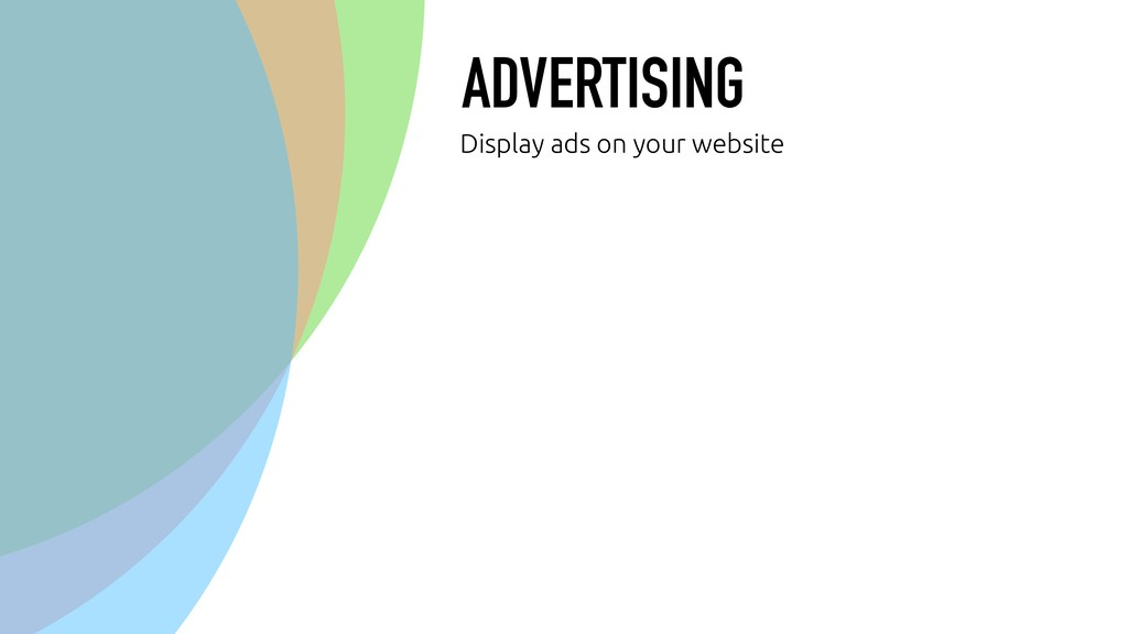 ADVERTISING Display ads on your website