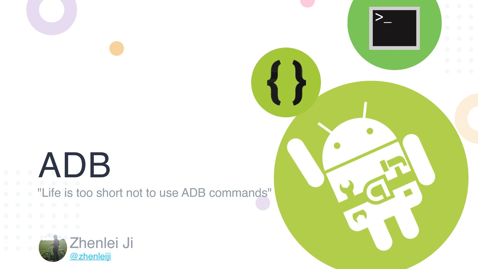 "ADB ""Life is too short not to use ADB commands""..."