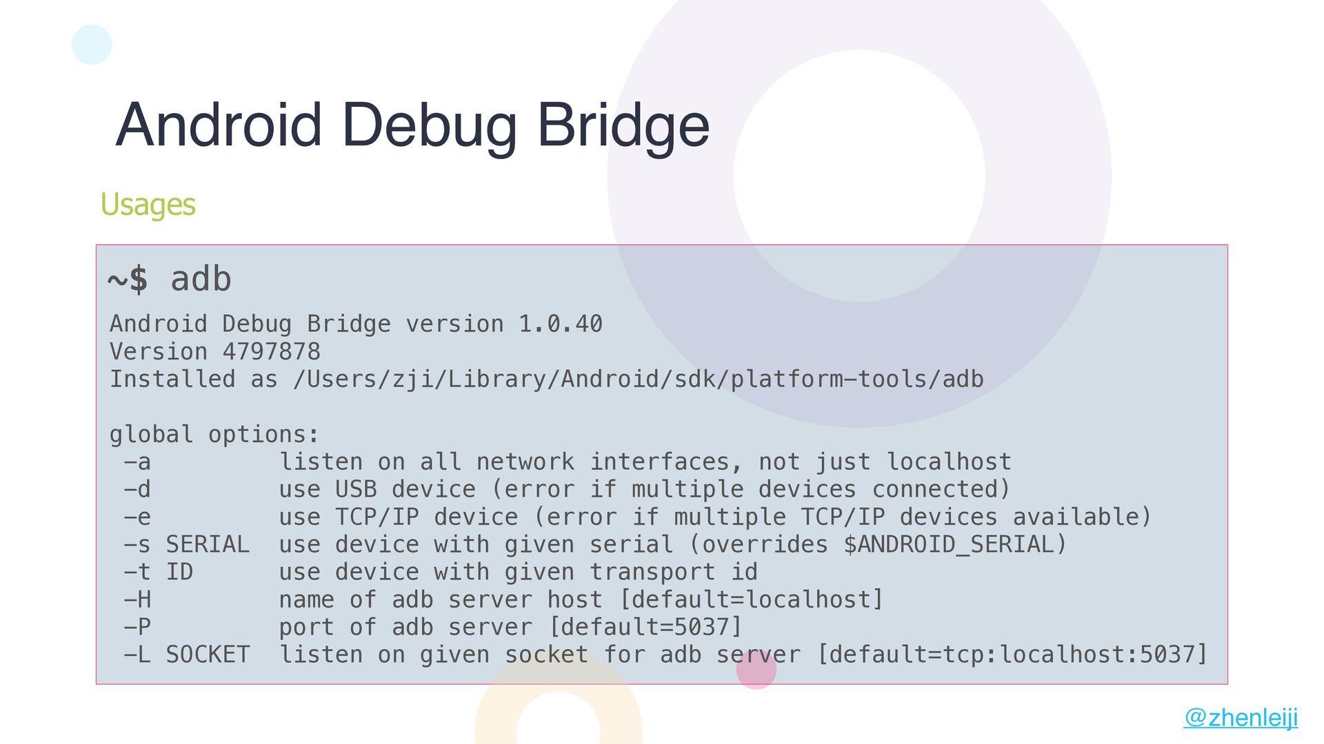 Android Debug Bridge version 1.0.40 Version 479...