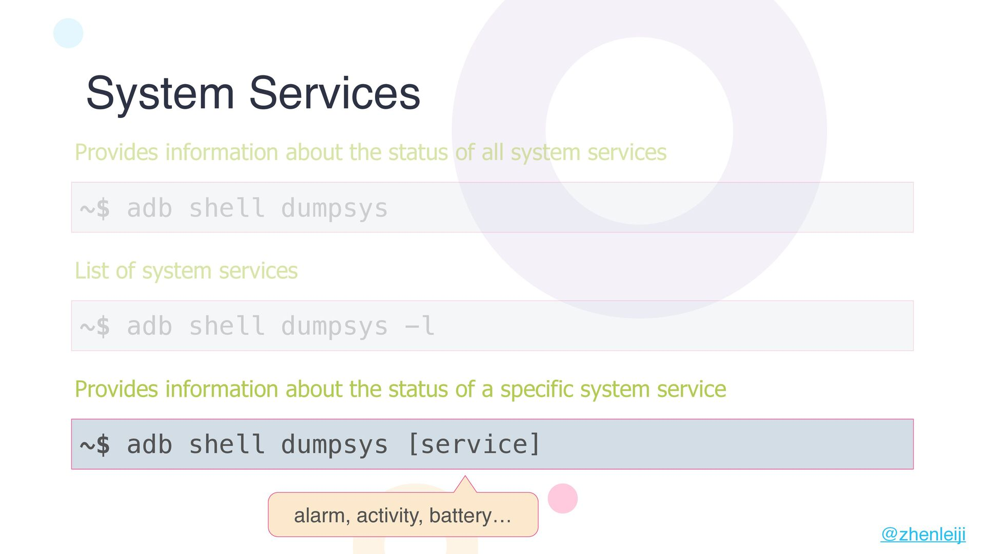System Properties ~$ adb shell getprop List of ...