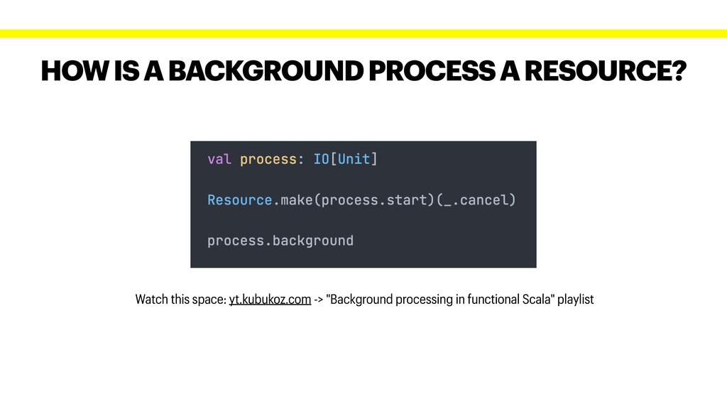 HOW IS A BACKGROUND PROCESS A RESOURCE? Watch t...