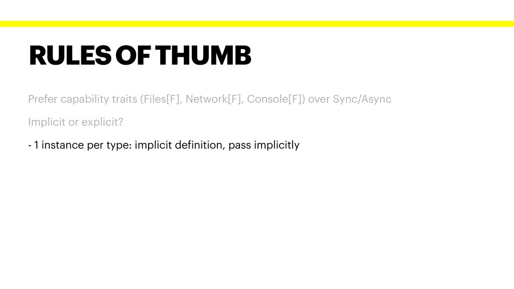 RULES OF THUMB Prefer capability traits (Files[...