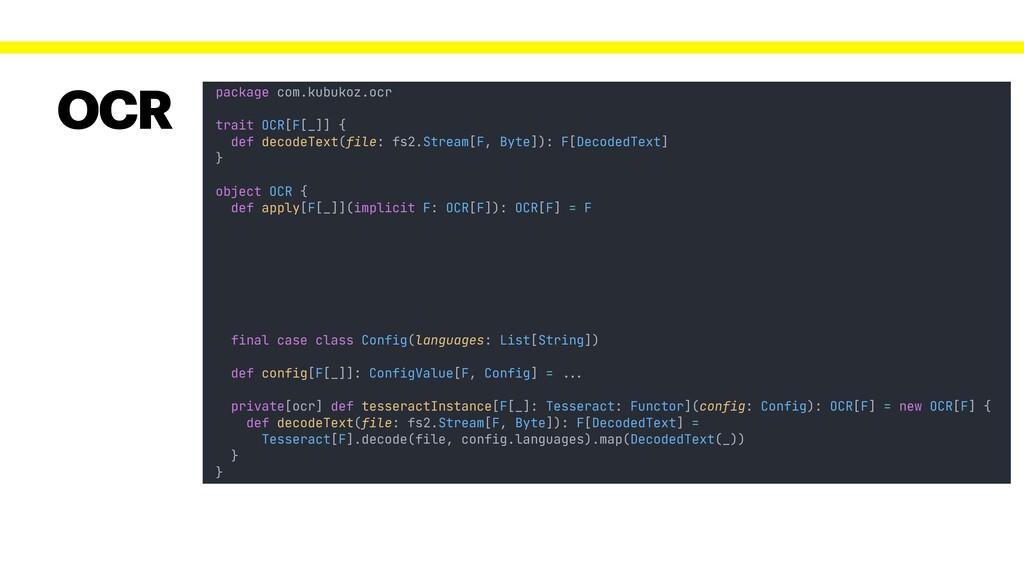 package com.kubukoz.ocr trait OCR[F[_]] { def d...