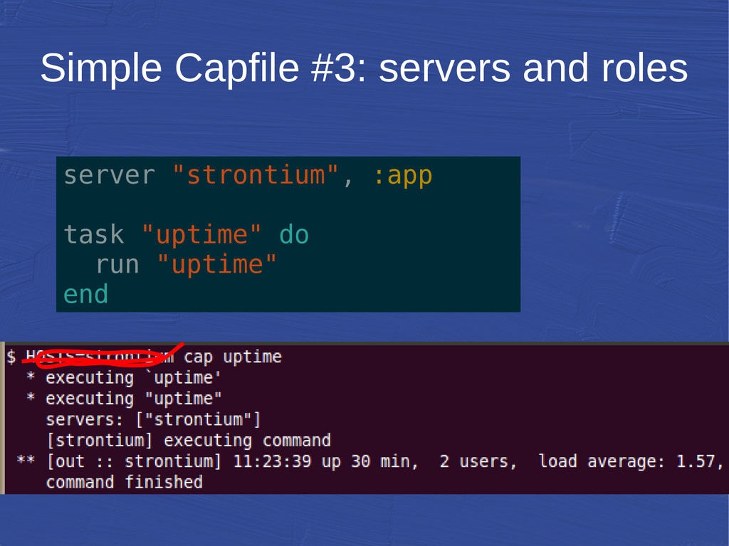 "Simple Capfile #3: servers and roles server ""st..."